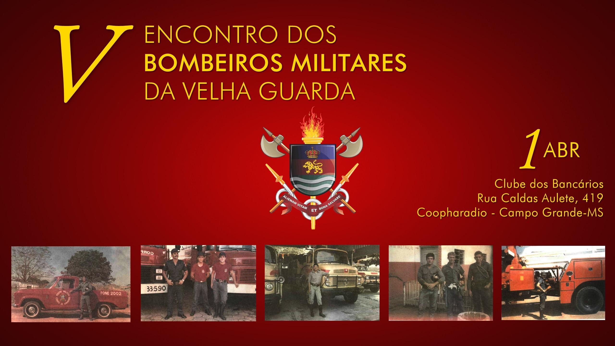 Banner V Encontro Bombeiros Militares da Velha Guarda 30mar2016
