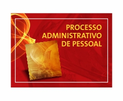 Processo administrativo de pessoal.